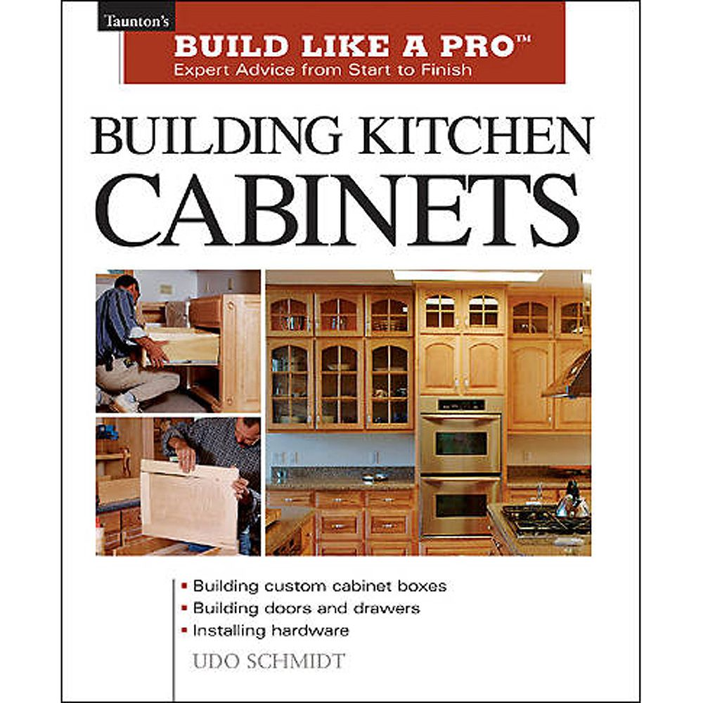Building Kitchen Cabinets Book By Udo Schmidt