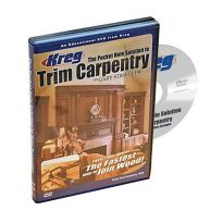 Kreg DVD: The Pocket Hole Solution to Trim Carpentry