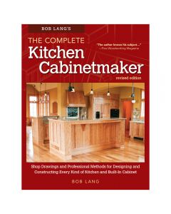 Bob Lang's The Complete Kitchen Cabinetmaker, Revised Edition, Book