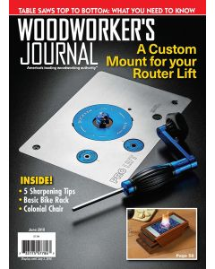 Woodworker's Journal - May/June 2018