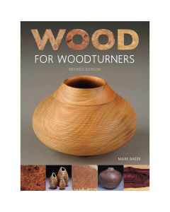 Wood for Woodturners, Paperback Book