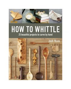 "Photo of the cover of the book ""How to Whittle"" by Josh Nava."