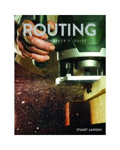 "Cover of the book ""Routing - A Woodworkers Guide"" by Stuart Lawson."