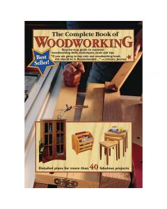 The Complete Book of Woodworking, Paperback Book