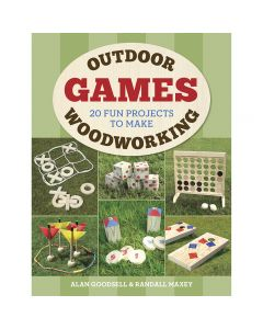 "Cover of the book ""Outdoor Woodworking Games"" by Alan Goodsell & Randall Maxey."