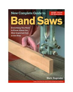 "Cover of the book ""New Complete Guide to Band Saws"" by Mark Duginske."