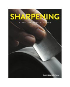 "Cover of the book ""Sharpening - A Woodworkers Guide"" by Ralph Laughton."