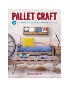 "Cover of the book ""Pallet Craft"" by Emma Basden."