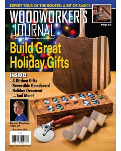 Woodworker's Journal – November/December 2018