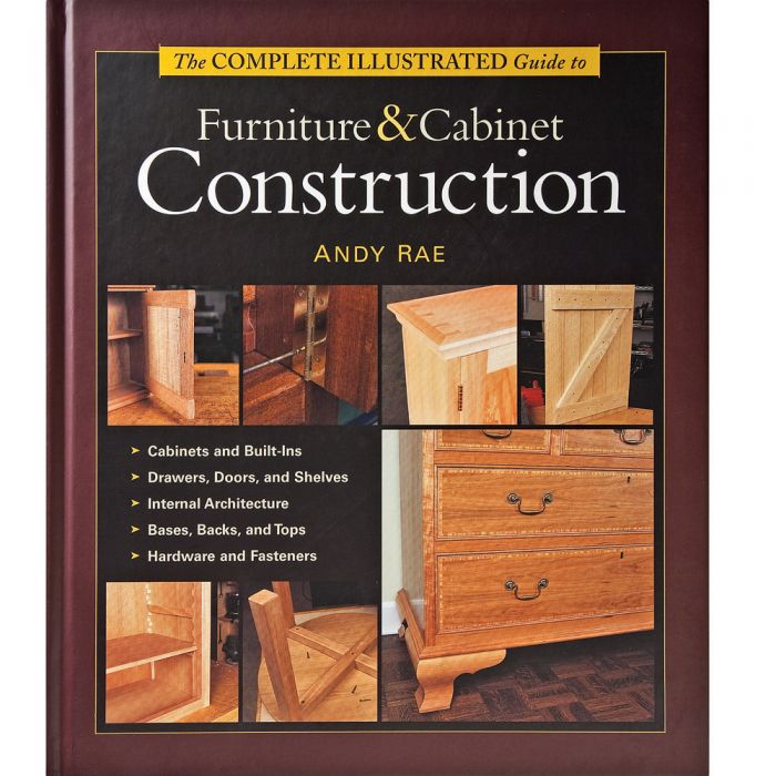 The Complete Ilrated Guide To Furniture Cabinet Construction