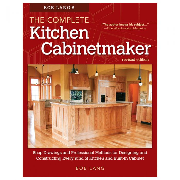 Bob Lang\'s The Complete Kitchen Cabinetmaker, Revised Edition, Book