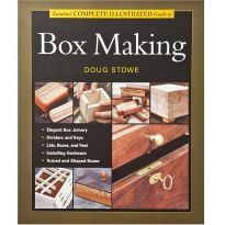 Taunton's Complete Illustrated Guide to Box Making, Book