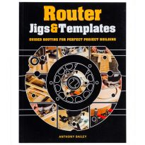 Router Jigs and Templates: Guided Routing for Perfect Project Building, Book