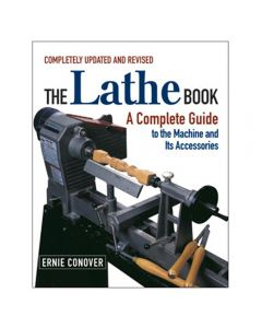 The Lathe Book Completely Updated and Revised