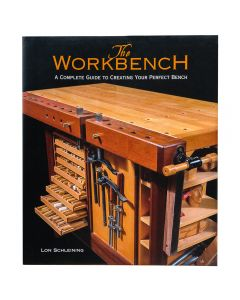 The Workbench-A Complete Guide to Creating Your Perfect Bench, Book