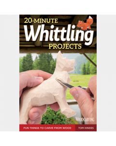 20-Minute Whittling Projects, Paperback Book
