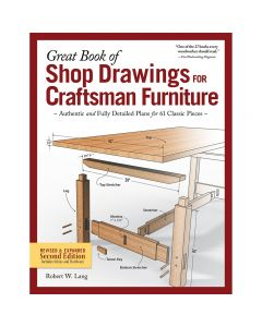 Great Book of Shop Drawings for Craftsman Furniture, Second Edition, Hardcover