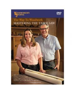The Way to Woodwork — Mastering the Table Saw, DVD