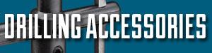 Drilling Accessories
