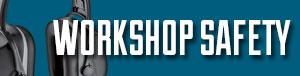 Workshop Safety Accessories