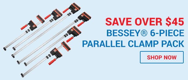 Save over $45 Bessey 6 Piece Parallel Clamp Pack