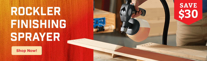 Save $30 on Rockler FInishing Sprayer
