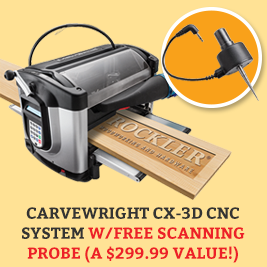 Carvewright CX-3D CNC System w/FREE Scanning Probe