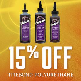15% Off Titebond Polyurethane