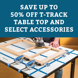 T-Track Table Top and Select T-track Accessories
