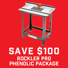 Save $100 on Phenolic Router Table Packages