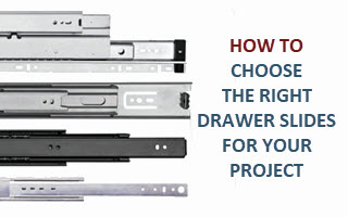 Choosing the Right Drawer Slide