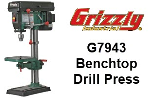 Grizzly G7943 Benchtop Drill Press