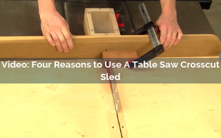 four reasons to use a table saw crosscut sled video screenshot