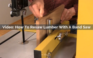 how to resaw lumber with a band saw video screenshot