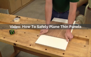 How To Safely Plane Thin Panels Video Screenshot