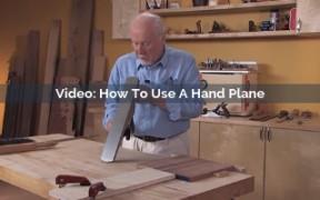How To Use A Hand Plane Video Screenshot