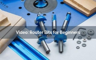 Router Bits For Beginners Rockler Skillbuilder Video
