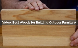 Best Woods for Building Outdoor Furniture Video Screenshot