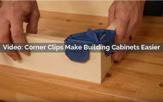 Corner Clips Make Building Cabinets Easier Video Screenshot