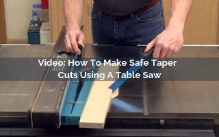 making taper cuts using a table saw video screenshot