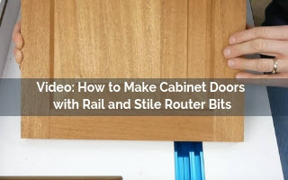 video screenshot how to make cabinet doors with rail and stile bits