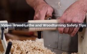 Wood Lathe & Woodturning Safety Tips Video Screenshot