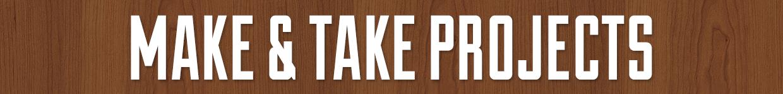 make and take banner
