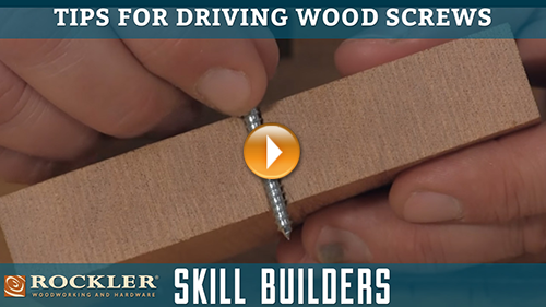 Tips for Driving Wood Screws