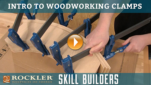 Rockler Introduction to Woodworking Clamps