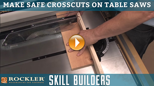 Making Safe Crosscuts with a Table Saw