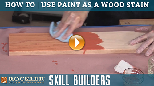 How to Use Paint as a Wood Stain