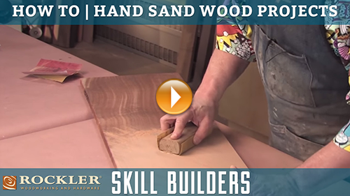 How to Hand Sand Woodworking Projects